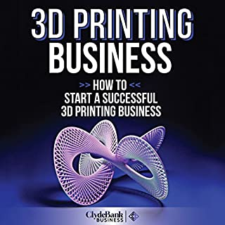 3D Printing Business audiobook cover art