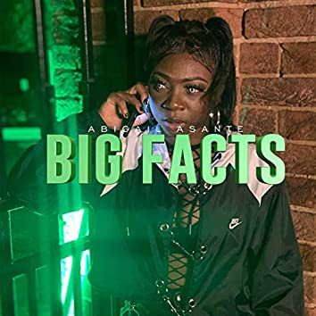 BIG FACTS