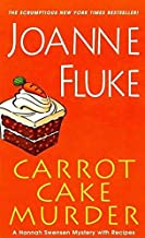 [(Carrot Cake Murder)] [By (author) Joanne Fluke] published on (May, 2012)