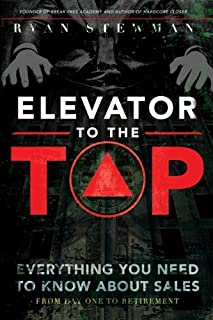 Elevator to the Top: Your Go-To Resource for All Things Sales