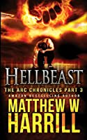 Hellbeast (The ARC Chronicles Book 3)