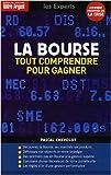 La Bourse - Tout comprendre pour gagner - Editions L'Express - 06/11/2008