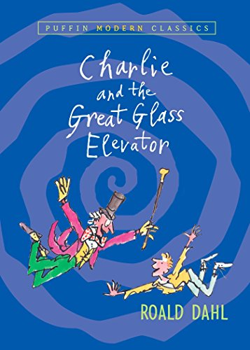 Charlie and the Great Glass Elevator (Puffin Modern Classics)の詳細を見る