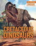 Cretaceous Dinosaurs (In Focus)