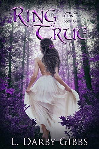 Ring True A Romantic Magic Fantasy Series Kavin Cut Chronicles Book 1 product image