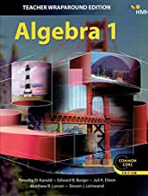 Algebra 1, Teacher Wraparound Edition, Common Core Edition, 9781328900050, 1328900053, 2018