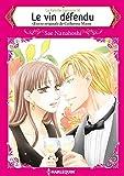 Le vin défendu:Harlequin Manga (La famille Garrison t. 6)