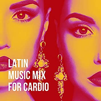 Latin Music Mix for Cardio