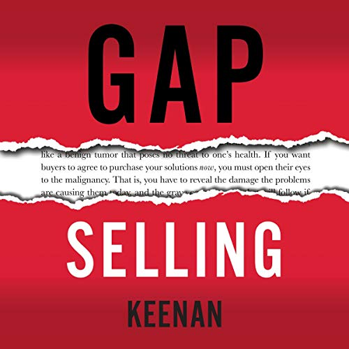 Page de couverture de Gap Selling: Getting the Customer to Yes