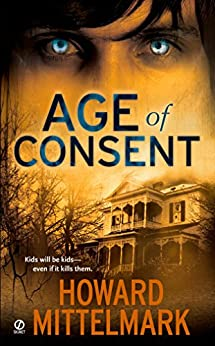 Age of Consent by [Howard Mittelmark]