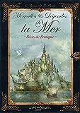 Merveilles et Légendes de la Mer - Récits de Bretagne