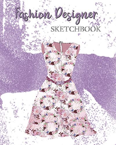 Fashion Designer Sketchbook: With Ready To Dress Model Template