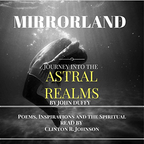 Mirrorland: Journey into the Astral Realms audiobook cover art