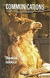 Communications, n° 60, Beauté-Laideur