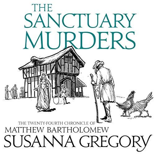 The Sanctuary Murders: The Twenty-Fourth Chronicle of Matthew Bartholomew