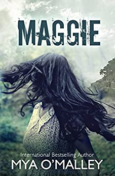 Maggie (Maggie Trilogy Book 1) by [Mya O'Malley]