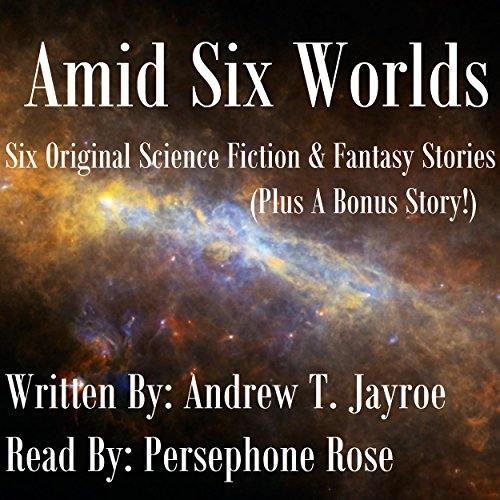 Amid Six Worlds audiobook cover art