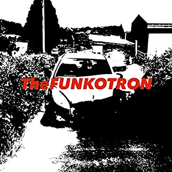 The Funkotron