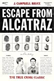 Escape From Alcatraz [Idioma Inglés]: The True Crime Classic