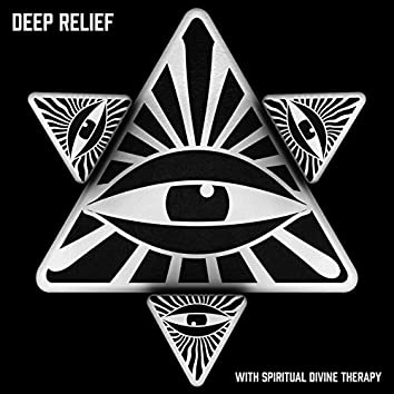Deep Relief with Spiritual Divine Therapy