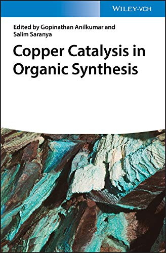 Copper Catalysis in Organic Synthesis (English Edition)