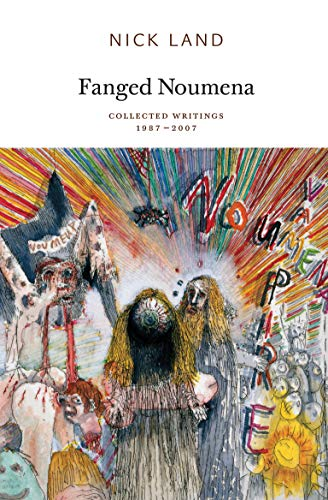Fanged Noumena: Collected Writings 1987–2007