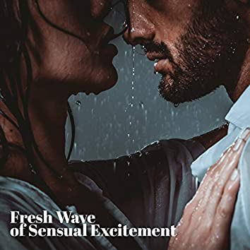 Fresh Wave of Sensual Excitement: Smooth & Romantic Tunes, Jazz Lounge, Chill Jazz Session
