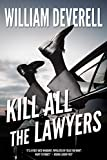 Image of Kill All the Lawyers: A Mystery