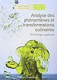 Analyse des phénomènes et transformations culinaires - Technologie appliquée by Bruno Cardinale;René Van Sevenant(2010-07-01) - Lanore Jacques - 01/01/2010