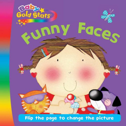 Funny Faces (Baby Goldstars Changing Faces)