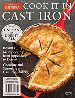 Americas's Test Kitchen Cook it in Cast Iron 2019