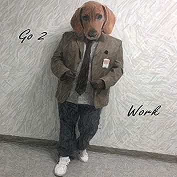 Go 2 Work
