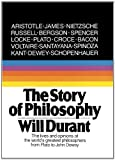 The Story Of Philosophy: The Lives And Opinions Of The World's Greatest Philosophers (Turtleback School & Library Binding Edition) by Will Durant (1991-01-01)