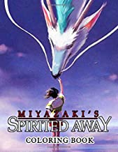 Spirited Away Coloring Book: Spirited Away Crayola Relaxation Coloring Books! Unofficial Unique Edition (Stress Relieving For Anyone)