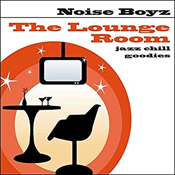 The Lounge Room (Jazz Chill Goodies)