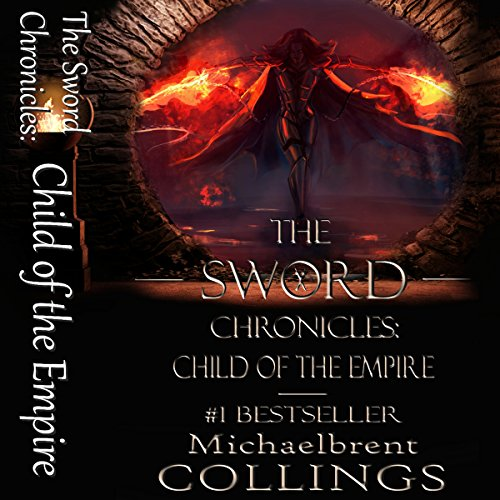 The Sword Chronicles: Child of the Empire audiobook cover art