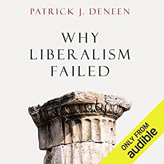 Why Liberalism Failed cover art