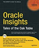 Oracle Insights: Tales of the Oak Table (Oaktable)