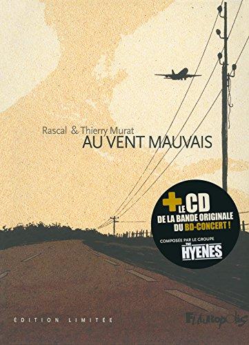 Au vent mauvais: musique du BD-concert par The Hyènes