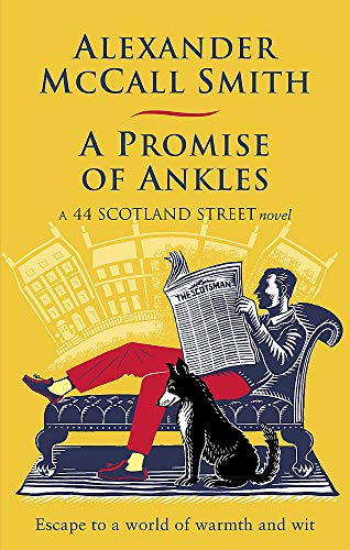 A Promise of Ankles (44 Scotland Street, Band 14)