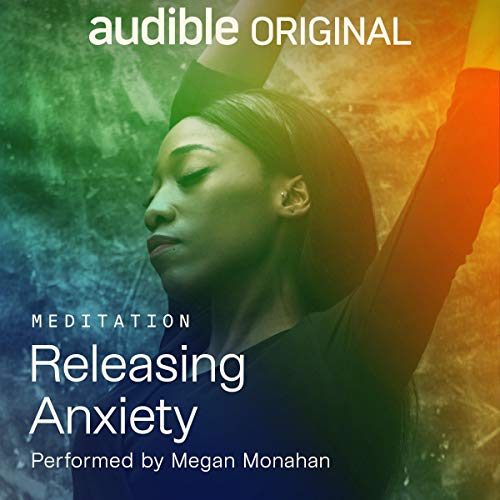 Releasing Anxiety Audiobook By Megan Monahan cover art