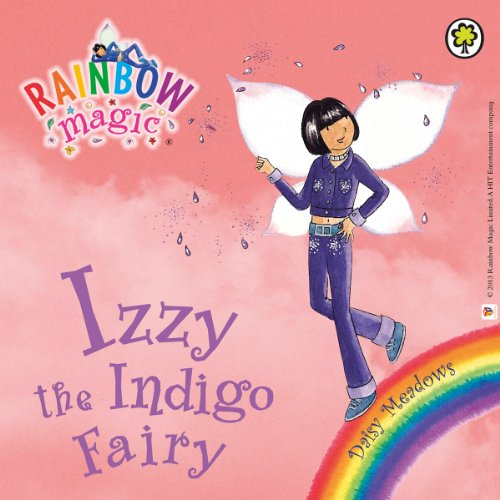 Rainbow Magic: The Rainbow Fairies 6: Izzy the Indigo Fairy audiobook cover art
