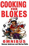 Cooking For Blokes Omnibus: Cooking for Blokes and Flash Cooking for Blokes