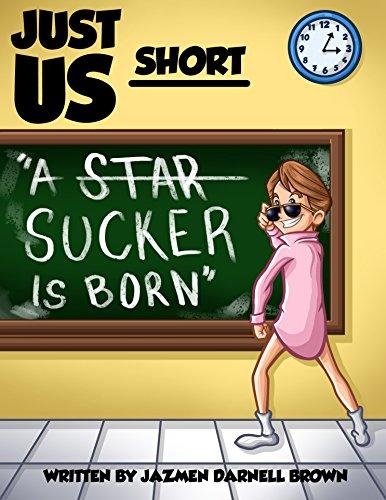 A Sucker Is Born (JUST US SHORT)
