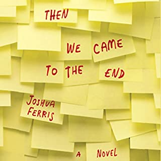 Then We Came to the End audiobook cover art