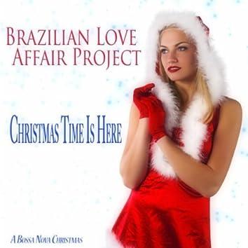 Christmas Time Is Here (A Bossa Nova Christmas)