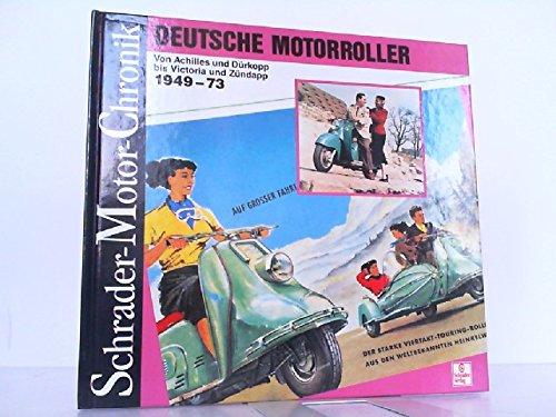 Schrader Motor-Chronik, Bd.51, Deutsche Motorroller 1949-73