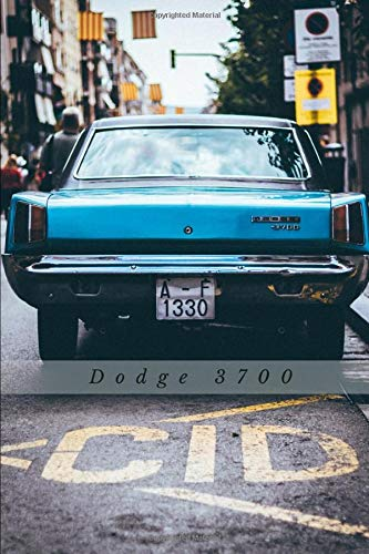 Dodge 3700: Car Notebook for Drawing and Writing, Journal, Diary (110 Page, Blank, 6 x 9 inch, 15.24 x 22.86 cm) (Cars)