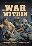 War Within: Finding Hope for Post-Traumatic Stress by Mike Wilkins