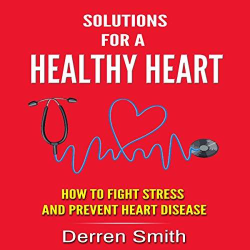 Solutions for a Healthy Heart cover art